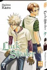 Luck stealer T7, manga chez Kazé manga de Kazu