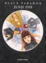 Black paradox, manga chez Tonkam de Ito