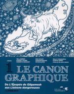 Le  canon graphique T1 : De l'épopée de Gilgamesh aux Liaisons dangereuses (0), comics chez Editions Télémaque de Collectif, Crumb, Eisner