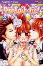 Parfait-tic ! T22, manga chez Panini Comics de Nanaji