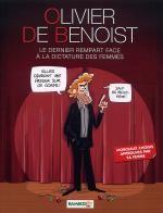 Olivier de Benoist : Le dernier rempart face à la dictature des femmes (0), bd chez Bamboo de de Benoist, Leroy, Saive