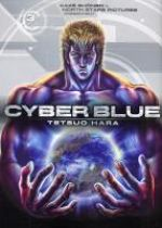 Cyber blue T3, manga chez Kazé manga de Hara