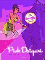 Pink Daiquiri : Alixia (0), bd chez Le Lombard de Habart, Théry, Bax