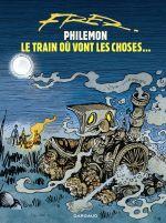 Philémon T16 : Le train où vont les choses (0), bd chez Dargaud de Fred