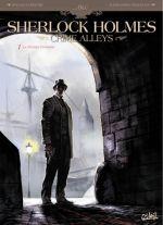 Sherlock Holmes - Crimes Alleys T1 : Le Premier Problème (0), bd chez Soleil de Cordurié, Nespolino, Gonzalbo