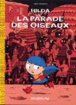 Hilda T3 : et la parade des oiseaux (0), comics chez Nobrow de Pearson