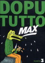 Dopututto Max T3, bd chez Misma de Collectif