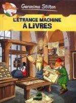 Géronimo Stilton T9 : L'étrange machine à livres (0), bd chez Glénat de Stilton