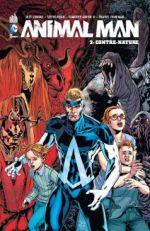 Animal Man T2 : Contre-nature (0), comics chez Urban Comics de Lemire, Pugh, Ponticelli, Green, Kindzierski, Foreman