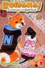 Koibana - l'amour malgré tout  T6, manga chez Panini Comics de Nanaji