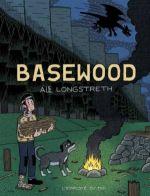Basewood, comics chez L'employé du moi de Longstreth