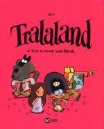 Tralaland T2 : Le tour du monde aller-retour (0), bd chez Bayard de Libon
