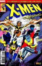 X-Men (revue) – Classic, T4 : La saga de Proteus (0), comics chez Panini Comics de Nicieza, Byrne, Claremont, Nocenti, Bolton, Bright, Wein, Cockrum