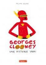 Georges Clooney T1 : Une histoire vrai (0), bd chez Delcourt de Valette