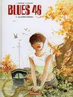 Blues 46 T2 : Meurtres, mensonges et trahisons (0), bd chez Dargaud de Moënard, Stalner
