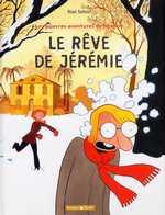 Les pauvres aventures de Jérémie T3 : Le rêve de Jérémie (0), bd chez Dargaud de Sattouf, Walter