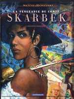 La vengeance du Comte Skarbek T2 : Un coeur de bronze (0), bd chez Dargaud de Sente, Rosinski