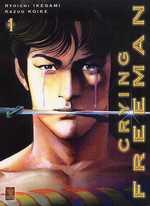 Crying Freeman T1, manga chez SeeBD de Koike, Ikegami