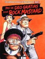 Rock Mastard T2 : Pas de deo gratias pour Rock Mastard (0), bd chez Le Lombard de Boucq, Delan, Ngam