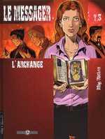 Le messager T3 : L'archange (0), bd chez Bamboo de Richez, Mig, Aurelia