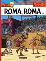 Alix T24 : Roma, Roma... (0), bd chez Casterman de Martin, Moralès