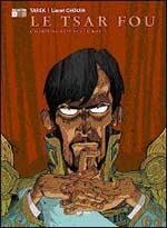 Le tsar fou T1 : L'habit ne fait pas le roi (0), bd chez Emmanuel Proust Editions de Tarek, Chouin