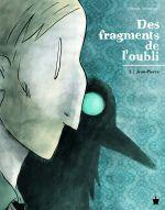 Des Fragments de l'oubli T2 : Jean-Pierre (0), bd chez Paquet de Annequin