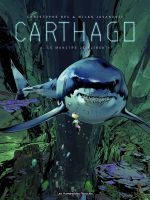 Carthago – cycle 1, T3 : Le monstre de Djibouti (0), bd chez Les Humanoïdes Associés de Bec, Jovanovic, Makma