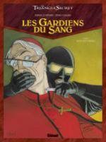 Les gardiens du sang T5 : Acta est fabula (0), bd chez Glénat de Convard, Falque, Lecot, Juillard