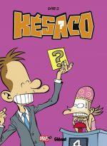 Kesaco T3 : Telle est la question (0), bd chez Glénat de Dab's