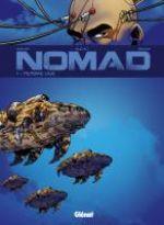 Nomad – cycle 1, T1 : Mémoire vive (0), bd chez Glénat de Morvan, Savoia, Buchet, Chagnaud