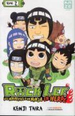 Rock Lee - les péripéties d'un ninja en herbe T2, manga chez Kazé manga de Taira