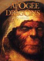 L'Apogée des dragons T2 : Le Calice de Thulé (0), bd chez Soleil de Corbeyran, Morrissette, Rodier, Toniolo