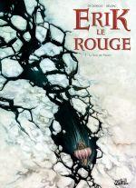 Erik le rouge T1 : Le sang des vikings (0), bd chez Soleil de Di Giorgio, Sieurac, Pieri