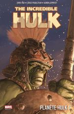 The Incredible Hulk T1 : Planète Hulk (1/2) (0), comics chez Panini Comics de David, Pak, Lopresti, Pagulayan, Nino, Oeming, Rogers, Lee, Sotomayor, Chung, Kindzierski, Martin, Studio F, Ladrönn