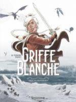 Griffe blanche T1 : L'oeuf du dragon roi (0), bd chez Dargaud de Le Tendre, TaDuc