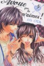 Avoue que tu m'aimes T5, manga chez Soleil de Oda