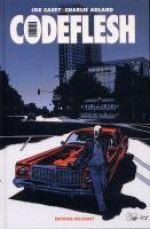 Codeflesh, comics chez Delcourt de Casey, Adlard, Letzmann, Svart