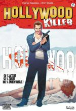 Hollywood Killer T1 : One hit wonder (0), comics chez Indeez de Sapolsky, Olivetti
