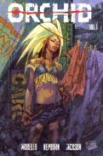 Orchid T1, comics chez Panini Comics de Morello, Hepburn, Jackson, Carnevale