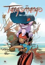 Tangomango T1 : Les nouveaux pirates (0), bd chez Ankama de Adrian