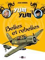 Yum Yum T2 : Belles et rebelles (0), bd chez Artège Editions de Sidobre, Stérin