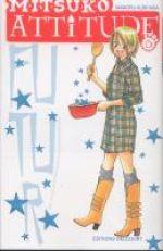 Mitsuko attitude T6, manga chez Delcourt de Kurihara