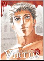 Virtus - le sang des gladiateurs T5, manga chez Ki-oon de Gibbon, Shinanogawa