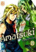 Amatsuki T8, manga chez Kazé manga de Takayama