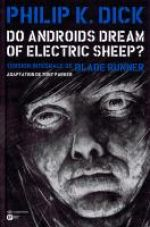 Do Androïds Dream of Electric Sheep ? T6, comics chez Emmanuel Proust Editions de Parker, Blond