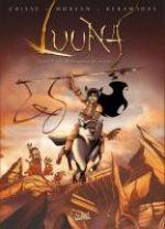 Luuna T8 : L'attrapeur de rêves (0), bd chez Soleil de Morvan, Keramidas, Torta
