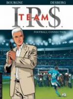 IRS Team T1 : Football connection (0), bd chez Le Lombard de Desberg, Bourgne, Coquelicot, Pradelle
