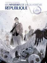 Les Mystères de la Quatrième République T1, bd chez Glénat de Richelle, Buscaglia, Boccato