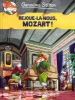 Géronimo Stilton T10 : Rejoue-la nous, Mozart! (0), bd chez Glénat de Stilton